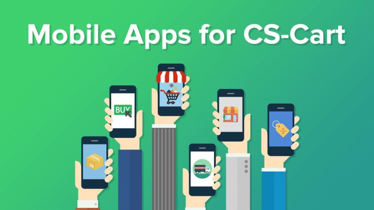 Choosing a Mobile App for Your CS-Cart Store - CS-Cart Blog
