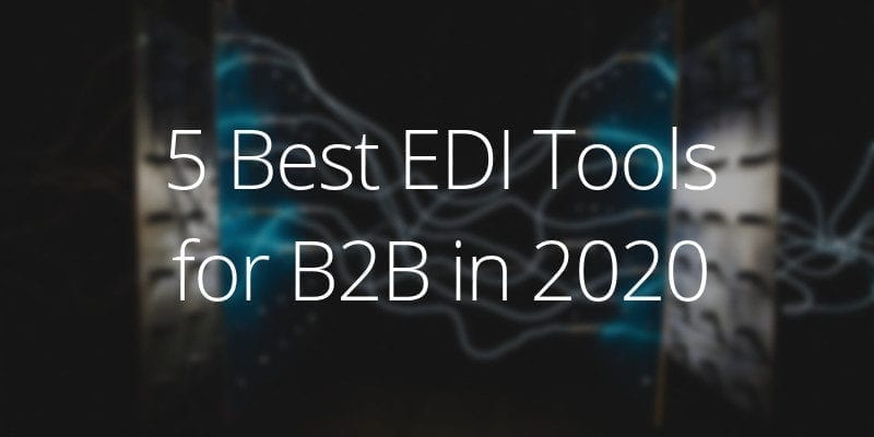 top 5 EDI software providers in 2020