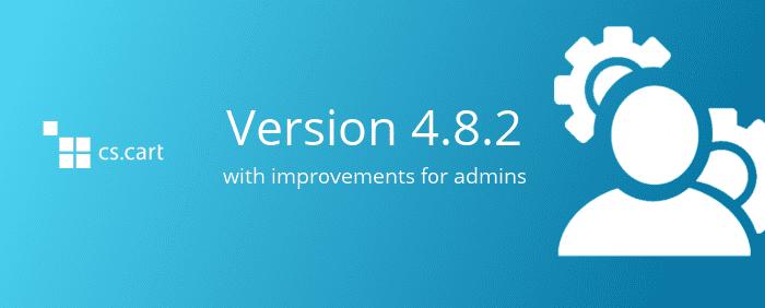 CS-Cart 4.8.2 με βελτιώσεις στη Διαχείριση