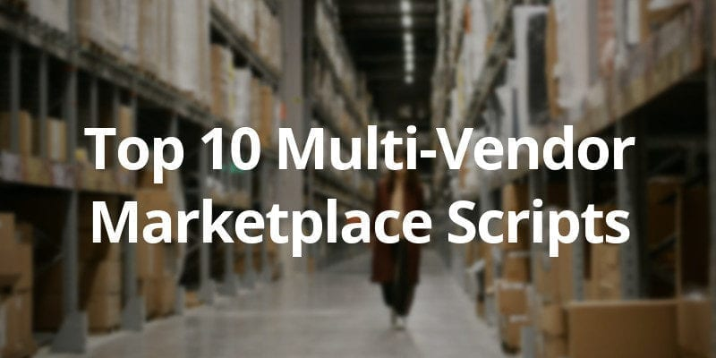 Top 10 Multi-Vendor Marketplace Software in 2020 - CS-Cart Blog
